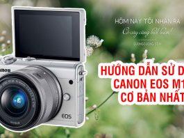 Hướng dẫn sử dụng Canon EOS M10