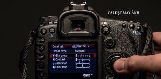Thiết lập thông số máy ảnh